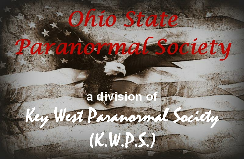 Ohio State Paranormal Society (O.S.P.S.) – Ohio State Paranormal Investigators, Ohio Paranormal Investigators, Ohio State Ghost Hunters, Ohio Ghost Hunters, Massillon Paranormal Investigators, Massillon Ghost Hunters, Ohio Paranormal, Columbus Paranormal Investigators, Columbus Ghost Hunters, Stark County Paranormal Investigators, and Stark County Ghost Hunters